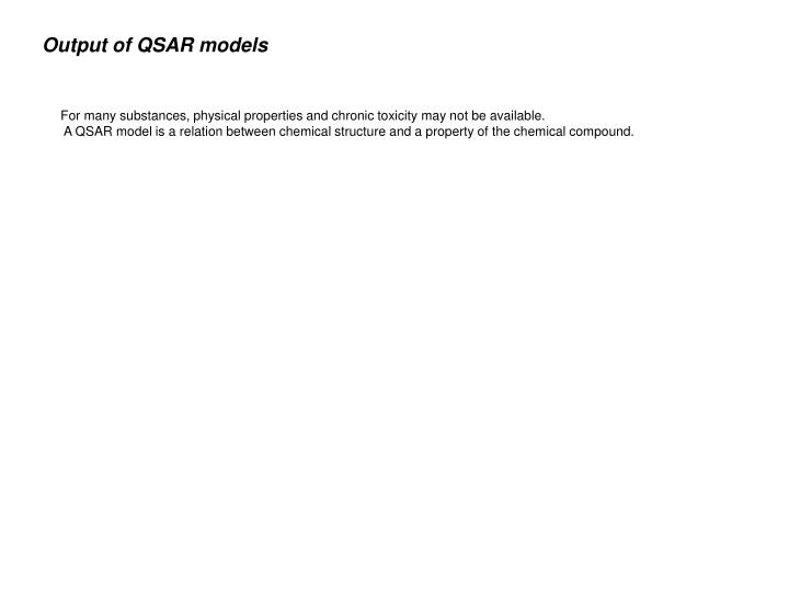 Output of QSAR models
