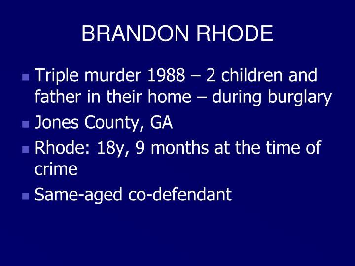 BRANDON RHODE