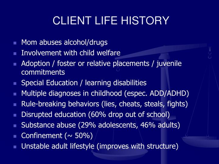 CLIENT LIFE HISTORY