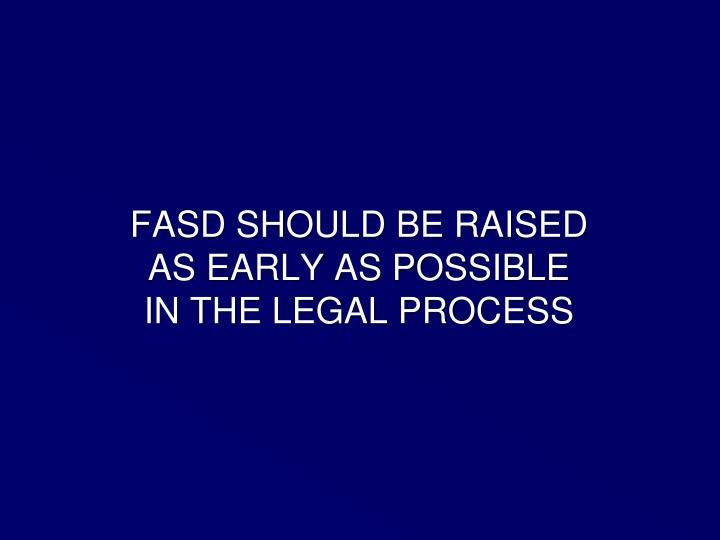 FASD SHOULD BE RAISED