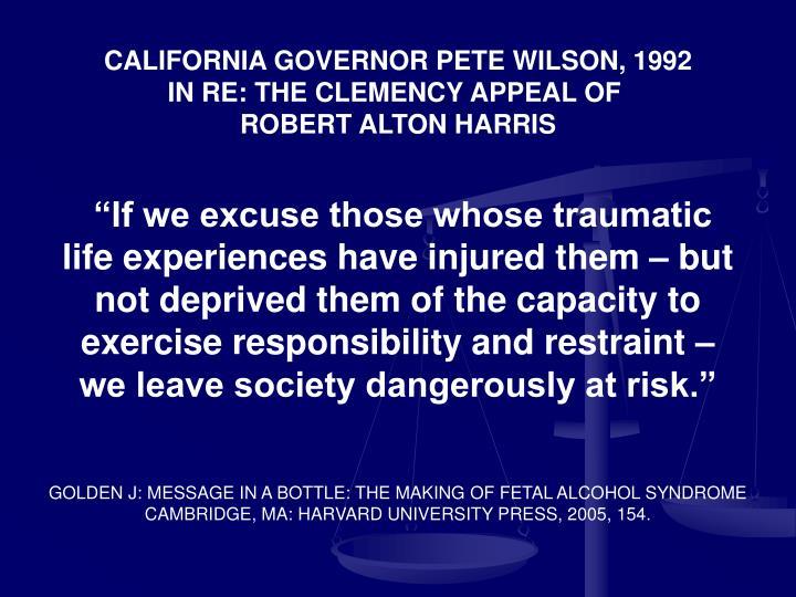 CALIFORNIA GOVERNOR PETE WILSON, 1992