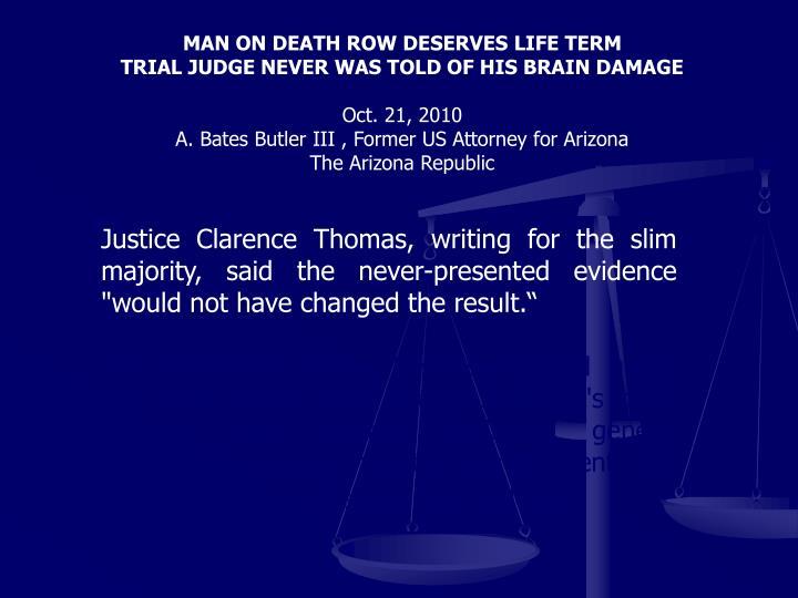 MAN ON DEATH ROW DESERVES LIFE TERM