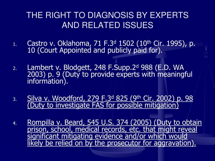 THE RIGHT TO DIAGNOSIS BY EXPERTS