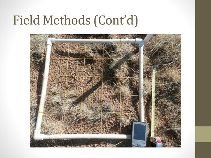 Field Methods (Cont'd)