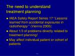 the need to understand treatment planning