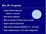 mrs jd progress