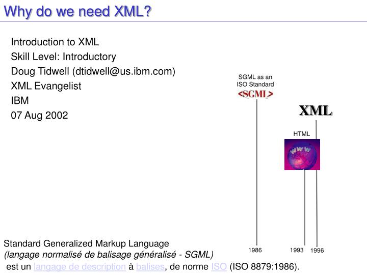 Why do we need xml