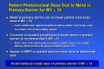 patient photonuclear dose due to metal in primary barrier for mv 10