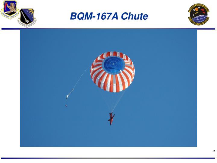 Bqm 167a chute