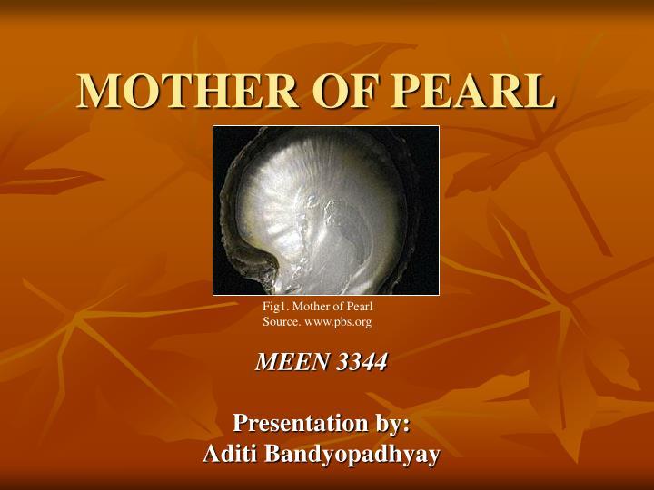 mother of pearl n.