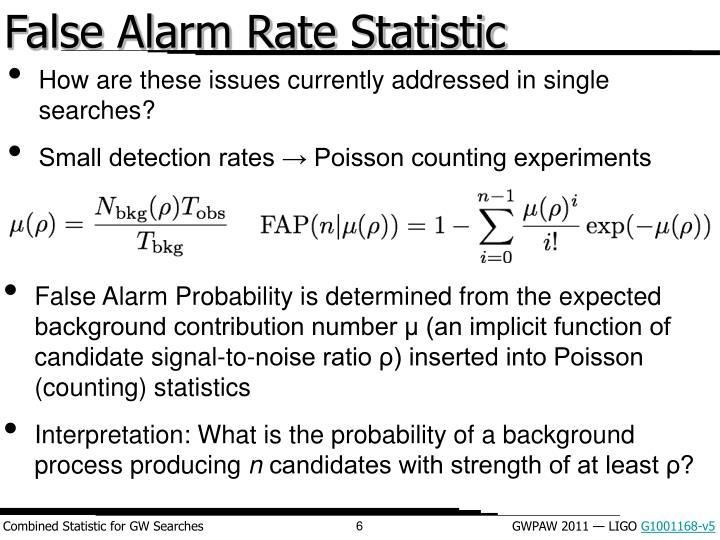 False Alarm Rate Statistic