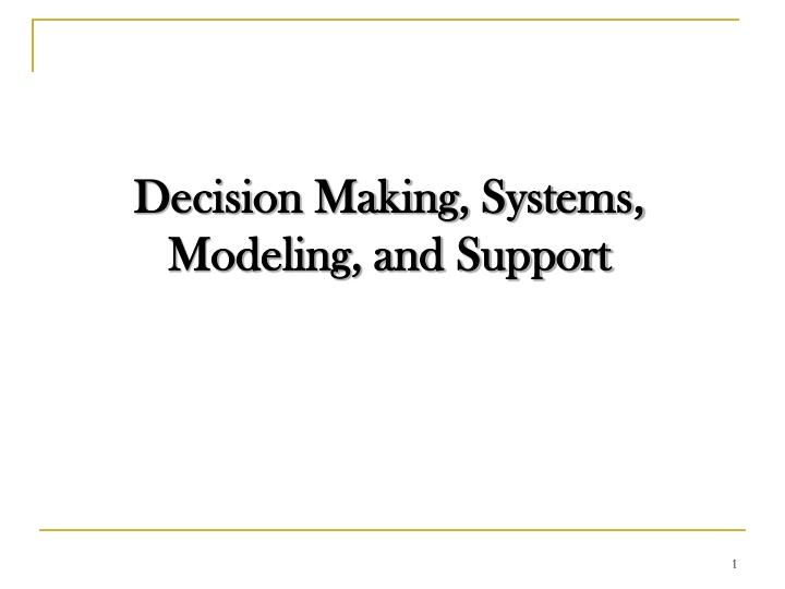 decision making systems modeling and support n.