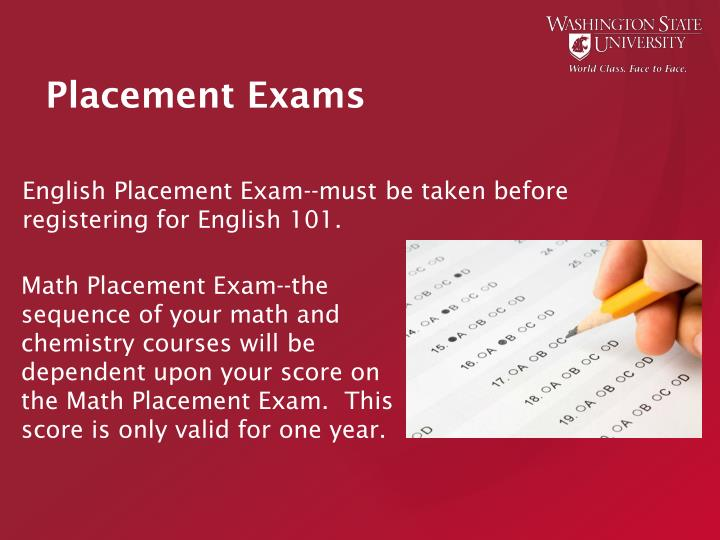 English Placement Exam--must be taken before registering for English 101.