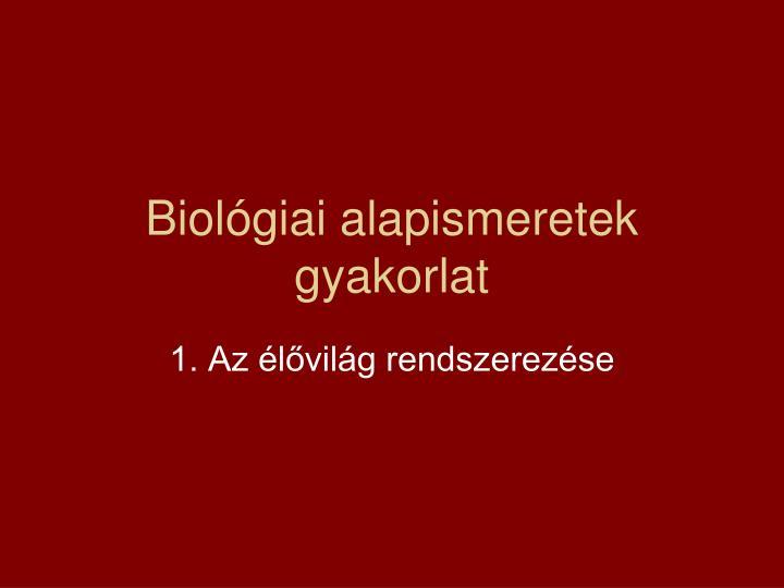 biol giai alapismeretek gyakorlat n.