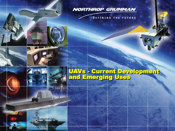 UAVs - Current Development