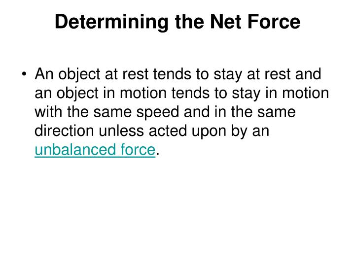 Determining the Net Force