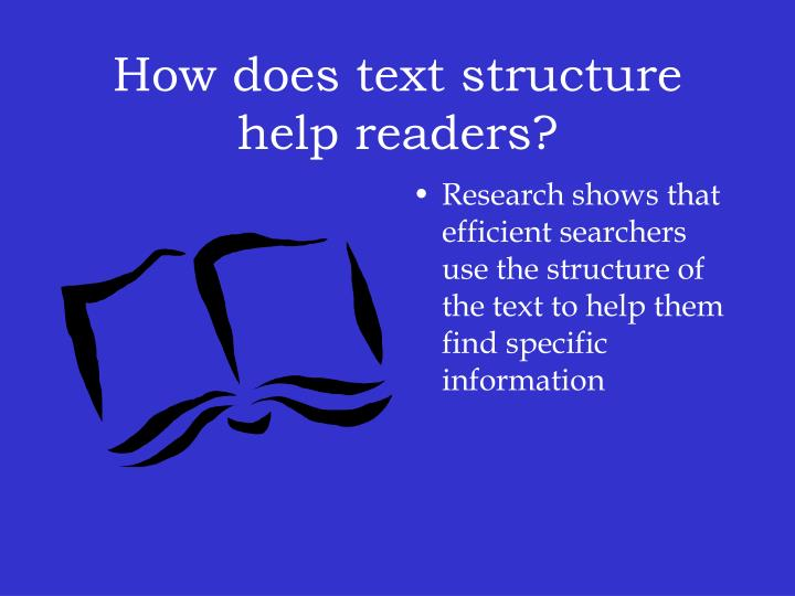 How does text structure help readers?