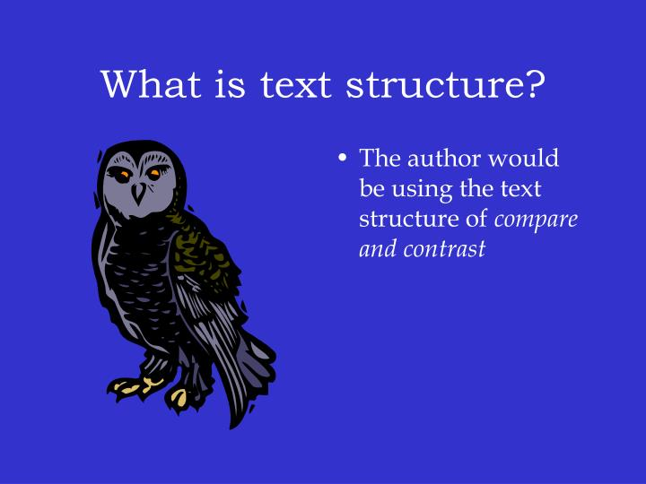 What is text structure?
