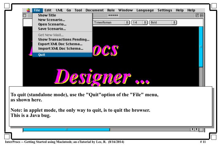 """To quit (standalone mode), use the """"Quit""""option of the """"File"""" menu,"""