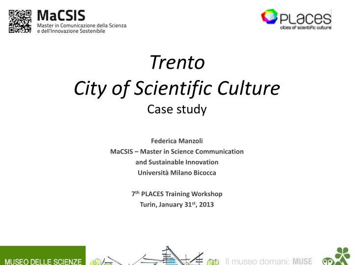 trento city of scientific culture case study n.