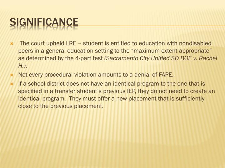 """The court upheld LRE – student is entitled to education with nondisabled peers in a general education setting to the """"maximum extent appropriate"""" as determined by the 4-part test"""