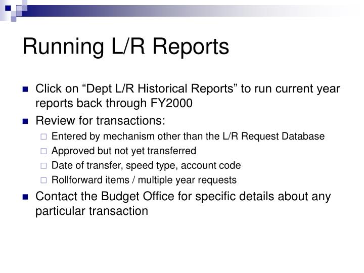Running L/R Reports
