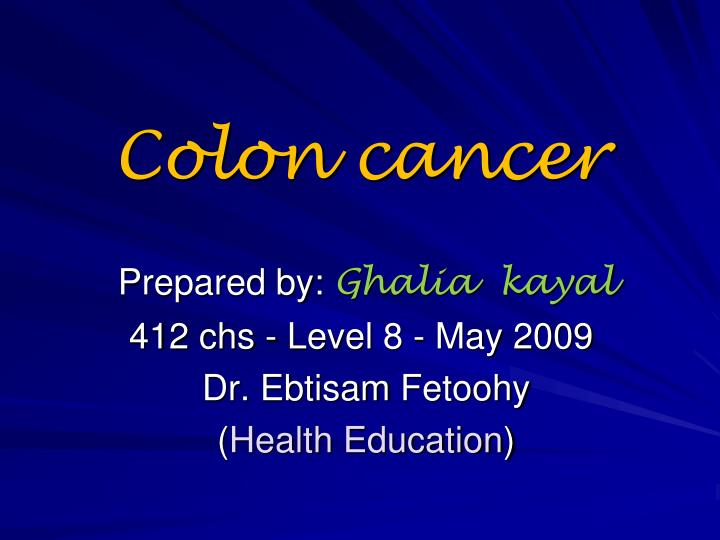 Ppt Colon Cancer Powerpoint Presentation Free Download Id 3297970
