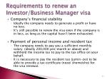 requirements to renew an investor business manager visa