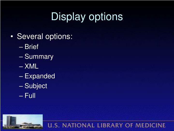 Display options