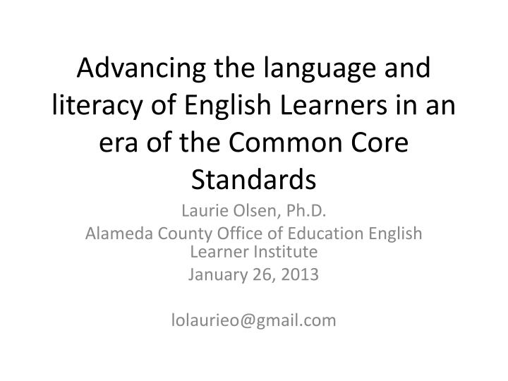 advancing the language and literacy of english learners in an era of the common core standards n.