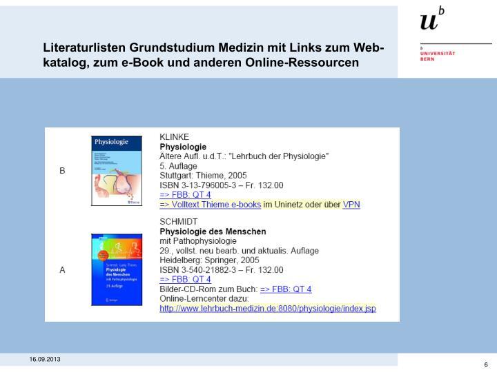 Literaturlisten Grundstudium Medizin mit Links zum Web-katalog, zum e-Book und anderen Online-Ressourcen