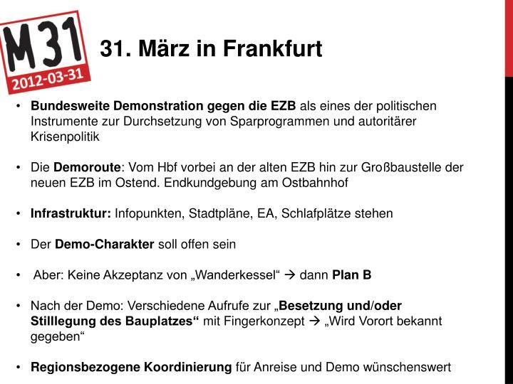 31. März in Frankfurt