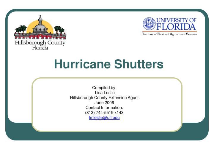 hurricane shutters n.