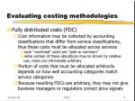 evaluating costing methodologies3