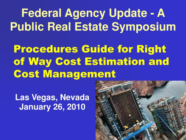 Federal agency update a public real estate symposium