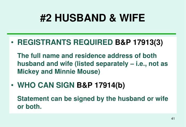 #2 HUSBAND & WIFE