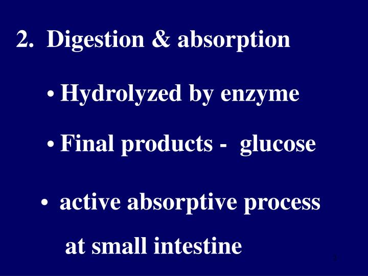 2.  Digestion & absorption