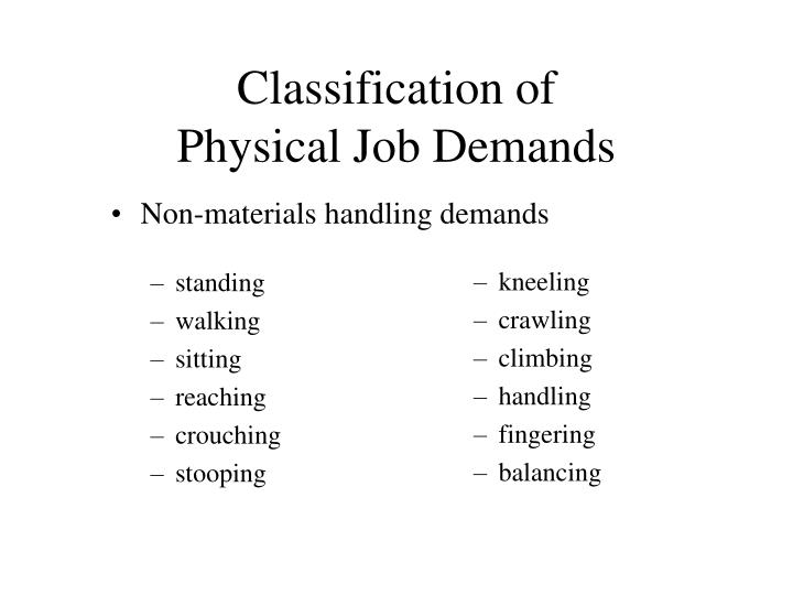 Non-materials handling demands