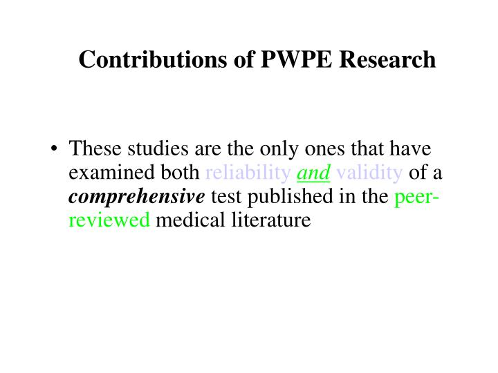 Contributions of PWPE Research