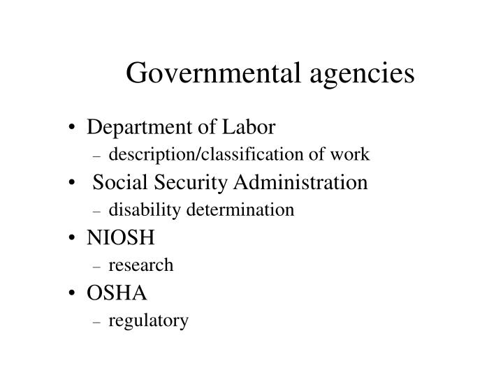 Governmental agencies