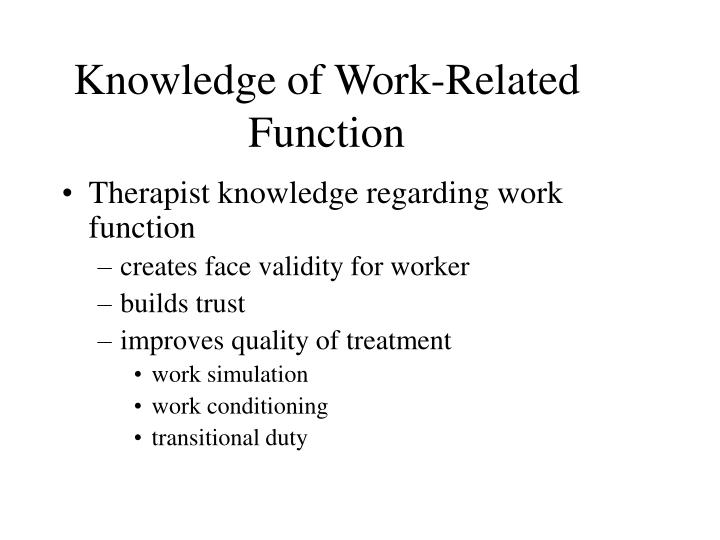 Knowledge of Work-Related Function