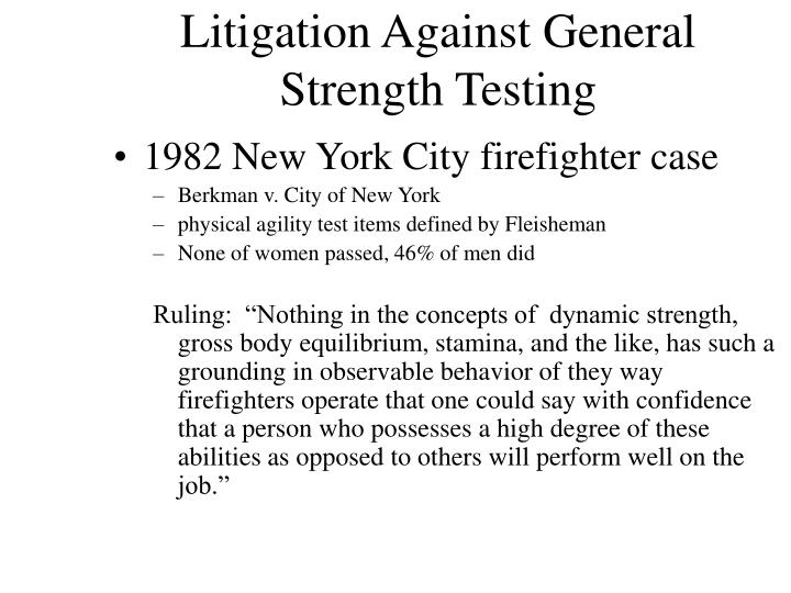 Litigation Against General Strength Testing
