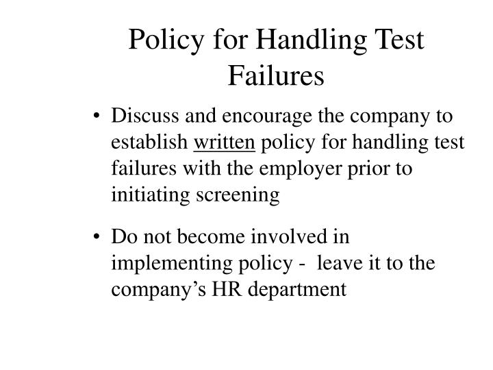 Policy for Handling Test Failures