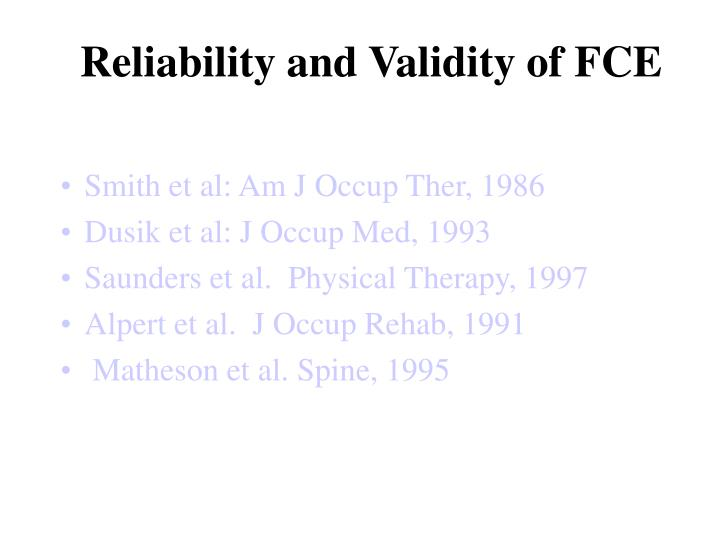Reliability and Validity of FCE