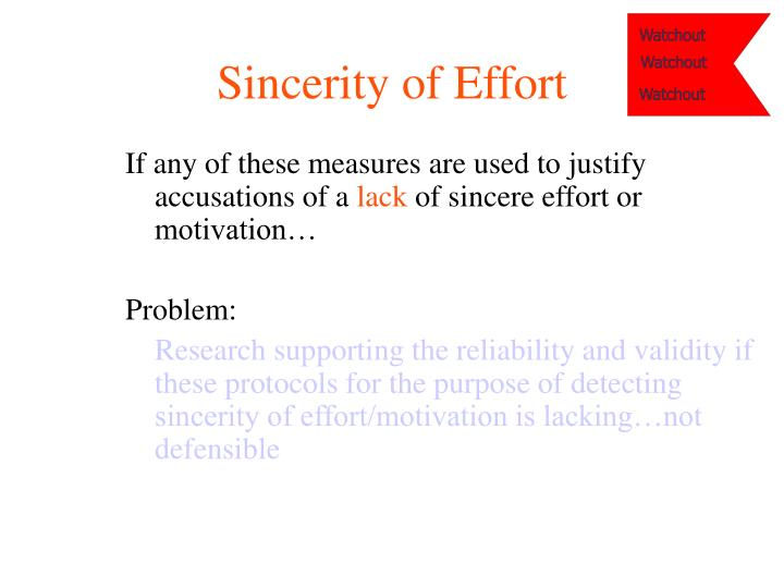 Sincerity of Effort