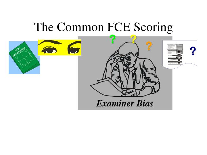 The Common FCE Scoring