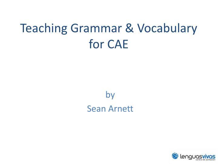 teaching grammar vocabulary for cae n.
