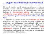 segue possibili basi costituzionali