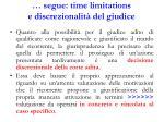 segue time limitations e discrezionalit del giudice