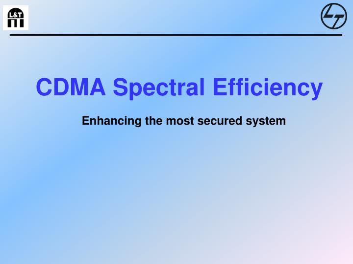 Cdma spectral efficiency